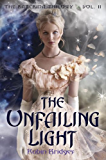 The Katerina Trilogy, Vol. II: The Unfailing Light