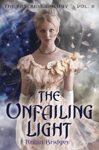 Download The Katerina Trilogy, Vol. II: The Unfailing Light pdf