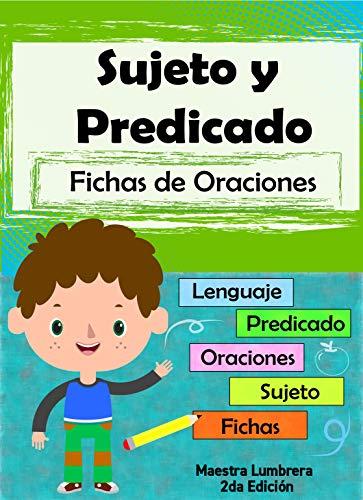 Sujeto y Predicado: Fichas de oraciones (Maestra lumbrera nº 14) (Spanish Edition