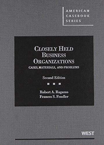 Closely Held Business Organizations