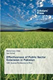 Effectiveness of Public Sector Extension in Pakistan, Aftab Muhammad and Ashraf Ijaz, 3639517814