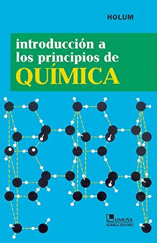 Introduccion A Los Principios De Quimica/ Introduction To Basic Chemistry (Spanish Edition)