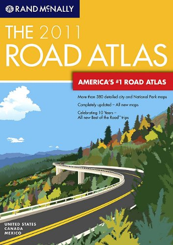 Rand McNally 2011 Road Atlas: United States, Canada, and Mexico (Rand Mcnally Road Atlas: United States, Canada, Mexico)