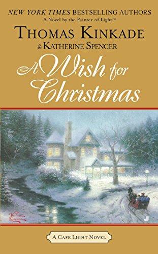 A Wish for Christmas: A Cape Light Novel (Cape Light Novels Book 10)