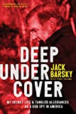 img - for Deep Undercover: My Secret Life and Tangled Allegiances as a KGB Spy in America book / textbook / text book