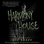 Harmony House | Nic Sheff