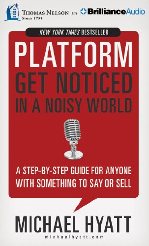 Platform: Get Noticed in a Noisy World by Thomas Nelson on Brilliance Audio