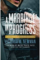 A Marriage in Progress: Tactical Support for Law Enforcement Relationships Paperback