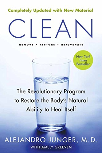 Clean: The Revolutionary Program to Restore the Body