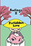img - for Feelings I: Forbidden Love book / textbook / text book