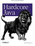 Hardcore Java, Simmons, Robert, 0596005687