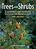 img - for Trees and Shrubs: A Gardener's Encyclopedia book / textbook / text book