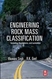 img - for Engineering Rock Mass Classification: Tunnelling, Foundations and Landslides book / textbook / text book