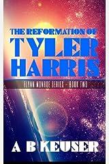 The Reformation of Tyler Harris (Flynn Monroe) (Volume 2) Paperback