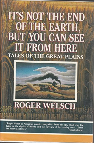 Ends Sale Here (It's Not the End of the Earth, but You Can See It from Here: Tales of the Great Plains)