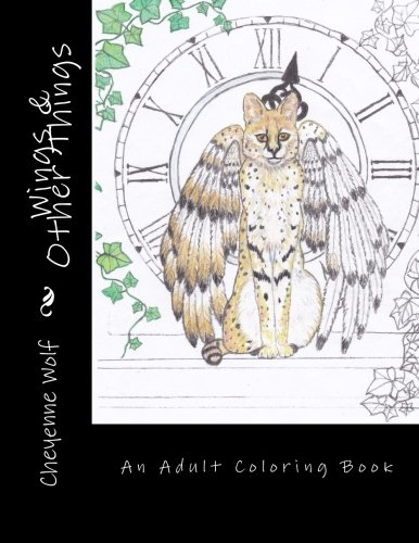 Wings & Other Things: An Adult Coloring Book ebook