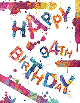 Happy 94th Birthday Cool Book To Use As Notebook Personal Journal
