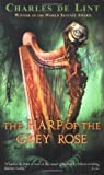 Book cover for The Harp of the Grey Rose