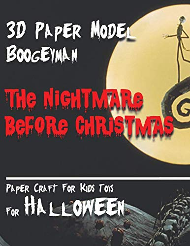 3D Paper Model Boogeyman The Nightmare Before Christmas Paper Craft For Kids Toys  For Halloween: Interesting Puzzle For Your Child.  Toy For Home Decor For The Night of -