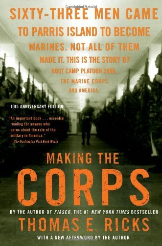 By Thomas E. Ricks - Making the Corps (Anv Rep) (7.1.2007) PDF