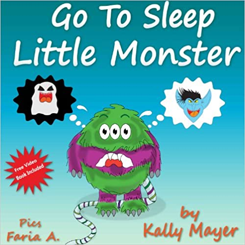 """Ebook version complète téléchargement gratuitChildren's Book: """"GO TO SLEEP LITTLE MONSTER!"""" A Going To Sleep Picture Book (Bedtime Stories Picture Book Collections for ages 2-8) FREE VIDEO BOOK INCLUDED (Little Monsters 4) by Kally Mayer"""