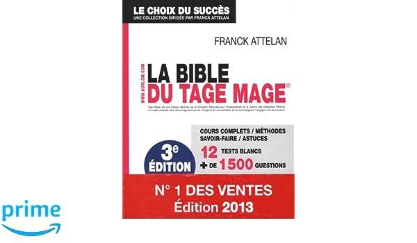 La bible du Tage Mage 3e édition: Amazon ca: Franck Attelan