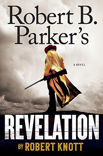 Robert B. Parker s Revelation (A Cole and Hitch No…