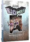 BIOMIA - Abenteuer für Minecraft Spieler: Das geheime Buch. Mit Code im Buch zum Spielen am PC!