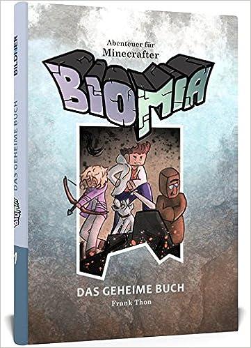 BIOMIA Abenteuer Für Minecraft Spieler Das Geheime Buch Mit - Minecraft spieler melden