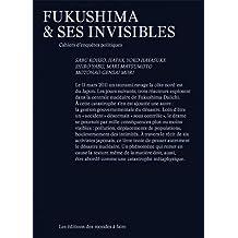 Fukushima et ses invisibles