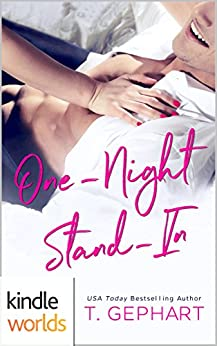 Imperfect Love: One-Night Stand-In (Kindle Worlds Novella) by [Gephart, T]