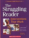 The Struggling Reader, J. David Cooper and David J. Chard, 043961659X