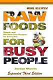 Raw Foods for Busy People, Jordan Maerin, 0977485862