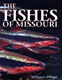 The Fishes of Missouri, , 1887247114