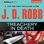 Treachery In Death: In Death, Book 32 | J. D. Robb