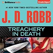 Treachery In Death: In Death, Book 32 | J. D. Robb