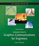 Introduction to Graphics Communications for Engineers (B. E. S. T Series) 4th Edition