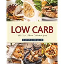 Low Carb: 365 Days of Low Carb Recipes