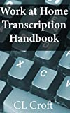 A career in transcription will let you work from home. Make money with no special schooling or costly investment. This job is great for stay at home mom and dads, students, and anyone who wants to make money without a commute. This guide is set up to...