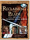 Reclaiming The Blade: The History of Swordplay
