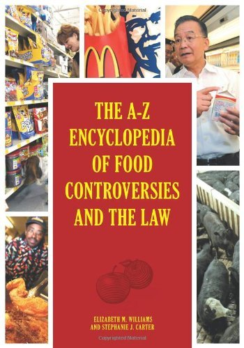 The A-Z Encyclopedia of Food Controversies and the Law (English Edition)