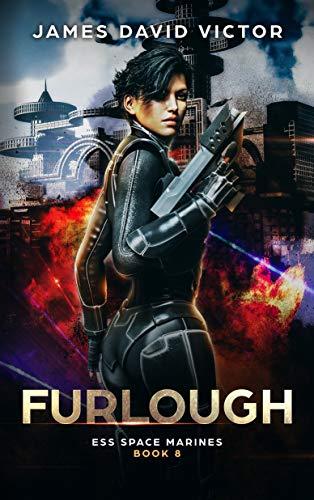 Furlough (ESS Space Marines Book 8)