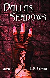 Dallas Shadows: Book 3