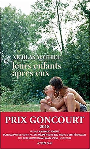 Amazon.fr - Leurs enfants après eux - Prix Goncourt 2018 - Mathieu, Nicolas  - Livres