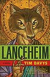 Lanceheim: A Novel (Mollisan Town)