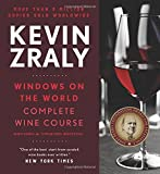 Kevin Zraly Windows on the World Complete Wine Course: Revised and Expanded Edition