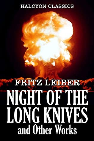 book cover of The Night of the Long Knives And Other Works
