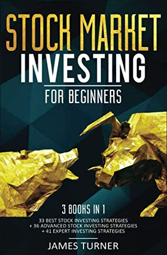 51WppNtymjL - Stock Market Investing for Beginners: 3 Books in 1:  33 Best Stock Investing Strategies + 36 Advanced Stock Investing Strategies + 41 Expert Investing Expert Strategies