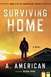 img - for Surviving Home: A Novel (The Survivalist Series) book / textbook / text book