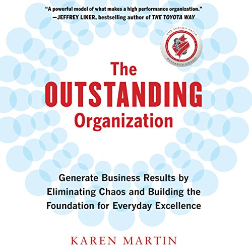 [BEST] The Outstanding Organization: Generate Business Results by Eliminating Chaos and Building the Founda D.O.C